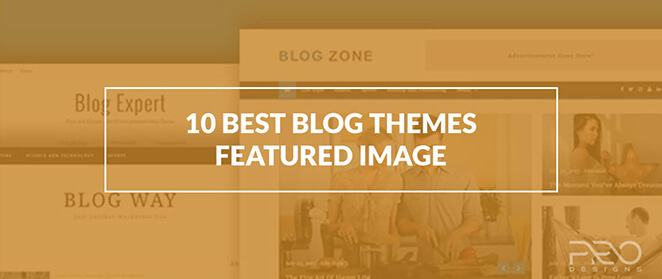 10+ Best Free Responsive Blog Themes