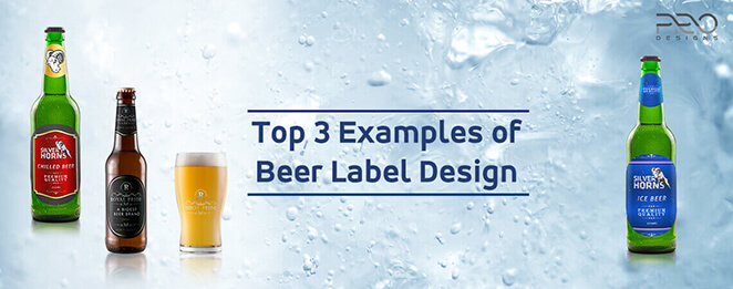 Top 3 Examples of Beer Label Design Useful In Beer Branding
