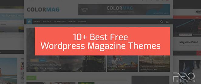 10+ Best Free WordPress Magazine Themes
