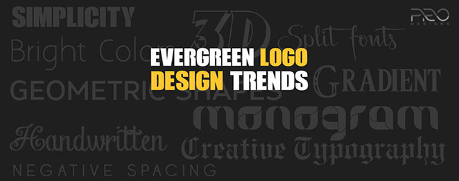 7 Evergreen Logo Design Trends to Follow for Making Effective Logos