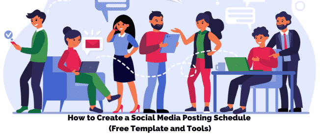 How to Create a Social Media Posting Schedule (Free Template and Tools)