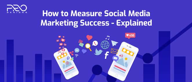 How to Measure Social Media Marketing Success: Explained