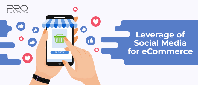 Leverage of Social Media for eCommerce