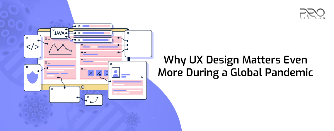 Why UX Design Matters Even More During a Global Pandemic