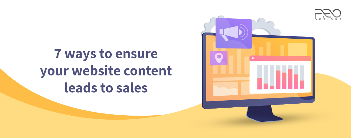 7 ways to ensure your website content leads to sales